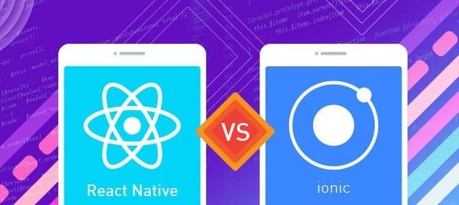 React Native vs Ionic