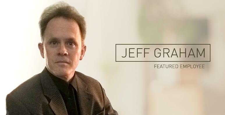 Featured Employee: Jeff Graham