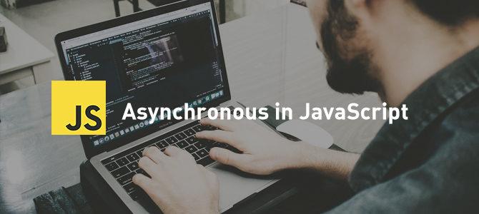 Asynchronous JavaScript Tutorial