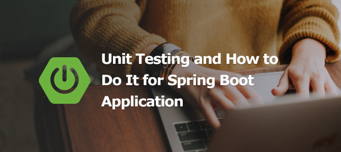 Unit Testing SpringBoot cover image