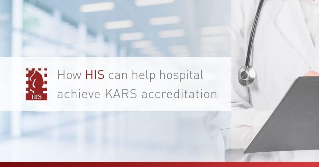 How HIS Can Help Hospital Achieve KARS Accreditation